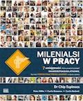Milenialsi w pracy 7 umiejętności, które powinni posiąść dwudziestokilkulatkowie, by móc pokonywać progi i bariery w życiu i pracy - Chip Espinoza - ebook