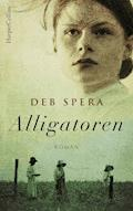 Alligatoren - Deb Spera - E-Book