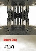 Wilki - Robert Gong - ebook