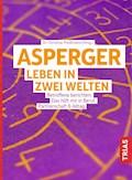 Asperger: Leben in zwei Welten - Christine Preißmann - E-Book