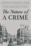 The Nature of a Crime - Joseph Conrad - ebook