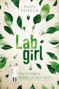 Lab Girl. Opowieść o kobiecie naukowcu, drzewach i miłości - Hope Jahren - ebook