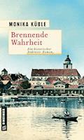 Brennende Wahrheit - Monika Küble - E-Book