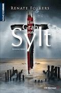 Ein Grab auf Sylt - Renate Folkers - E-Book