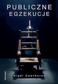 Publiczne egzekucje - Nigel Cawthorne - ebook