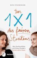 Das Einmaleins des fairen Streitens - Rita Steininger - E-Book