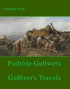 Podróże Gulliwera. Gulliver's Travels - Jonathan Swift - ebook