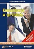 Komunikacja w sprzedaży - Paweł Cieślak - audiobook