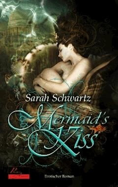 Mermaid's Kiss - Sarah Schwartz - E-Book