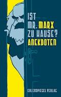 Ist Mr. Marx zu Hause? - Margarete Drachenberg - E-Book