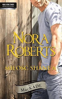 Miłość Shane`a - Nora Roberts - ebook