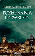 Pożegnania i powroty - Danuta Kamizelska-Langpap - ebook