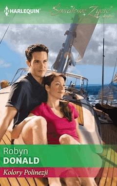 Kolory Polinezji - Robyn Donald - ebook