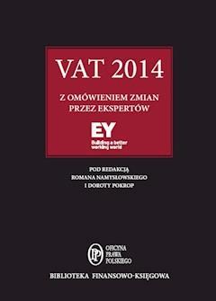 VAT 2014 z omówieniem ekspertów EY - Roman Namysłowski, Dorota Pokrop - ebook