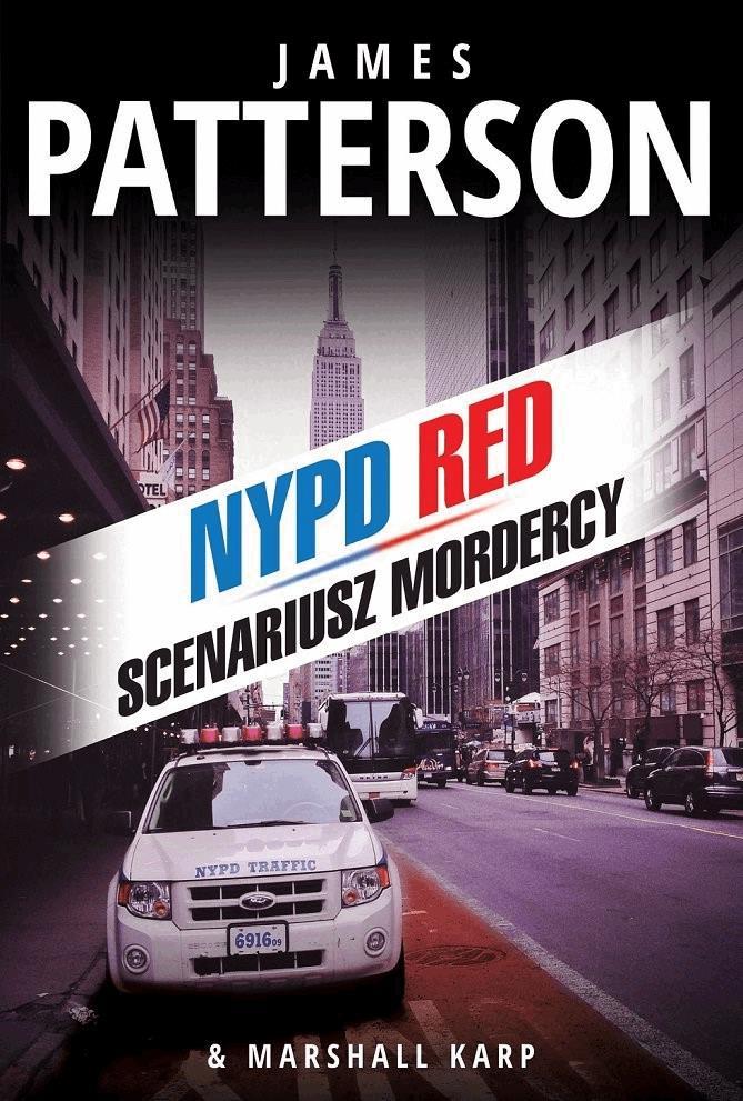 Scenariusz mordercy - Tylko w Legimi możesz przeczytać ten tytuł przez 7 dni za darmo. - James Patterson, Marshall Karp