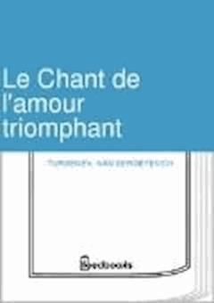 Le Chant de l'amour triomphant - Ivan Sergeyevich Turgenev - ebook