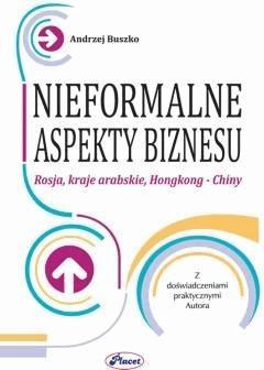 Nieformalne aspekty biznesu - Andrzej Buszko - ebook