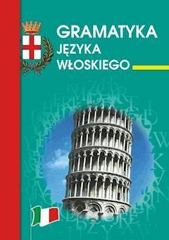 Gramatyka języka włoskiego - Kamila Zimecka - ebook