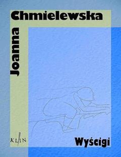 Wyścigi - Joanna Chmielewska - ebook