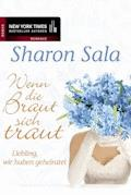 Liebling, wir haben geheiratet - Sharon Sala - E-Book