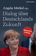 Dialog über Deutschlands Zukunft - E-Book