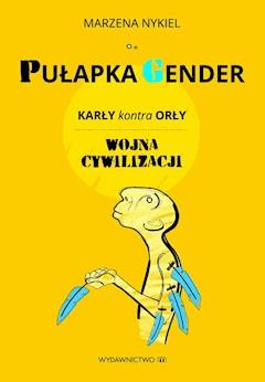 Pułapka Gender - Marzena Nykiel - ebook