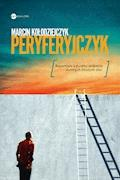 Peryferyjczyk - Marcin Kołodziejczyk - ebook