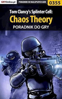 "Tom Clancy's Splinter Cell: Chaos Theory - poradnik do gry - Jacek ""Stranger"" Hałas - ebook"