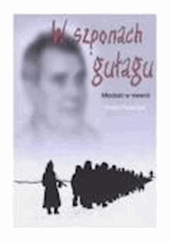 W szponach gułagu: Młodość w niewoli - Rafał Pławiński - ebook