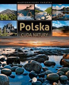 Polska. Cuda natury - Anna Willman - ebook