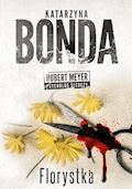 Florystka - Katarzyna Bonda - ebook