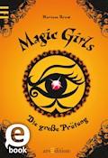 Magic Girls - Die große Prüfung - Marliese Arold - E-Book