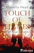 Touch of Flames - Mariella Heyd - E-Book