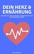 Dein Herz und Ernährung - Andre Sternberg - E-Book