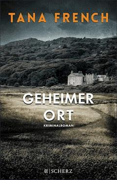 Geheimer Ort - Tana French - E-Book