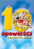 10 opowieści o bajecznej treści - Tamara Michałowska - ebook