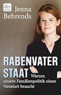 Rabenvater Staat - Jenna Behrends - E-Book
