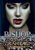 Zapisane w kartach. Tom 5. Inni - Anne Bishop - ebook