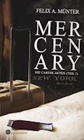 Mercenary - Felix A. Münter - E-Book