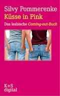 Küsse in Pink - Silvy Pommerenke - E-Book