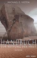 Handbuch zur Rettung der Welt - Michael E. Vieten - E-Book
