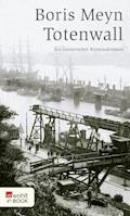 Totenwall - Boris Meyn - E-Book