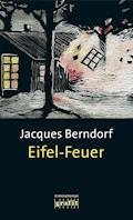 Eifel-Feuer - Jacques Berndorf - E-Book