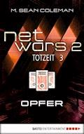netwars 2 - Totzeit 3: Opfer - M. Sean Coleman - E-Book