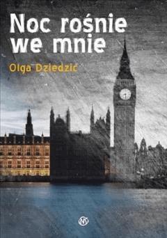 Noc rośnie we mnie - Olga Dziedzic - ebook