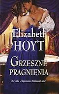 Grzeszne pragnienia - Elizabeth Hoyt - ebook