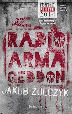 Radio Armageddon - Jakub Żulczyk - ebook
