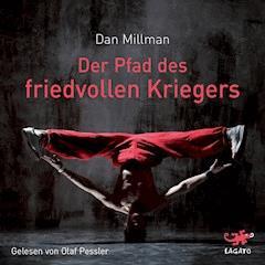 Der Pfad des friedvollen Kriegers - Dan Millman - E-Book + Hörbüch