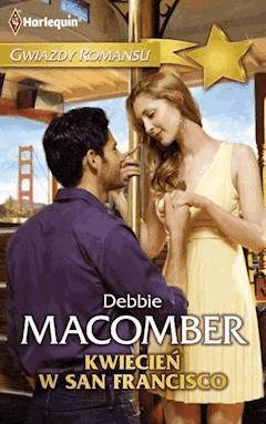 Kwiecień w San Francisco - Debbie Macomber - ebook