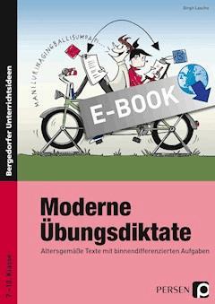 Moderne Übungsdiktate - Birgit Lascho - E-Book